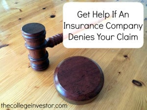 Get help if an insurance company denies your due claim.