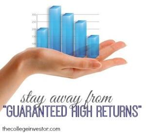 guaranteed high returns