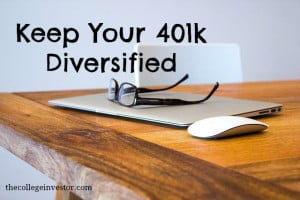 Keep Your 401k Diversified