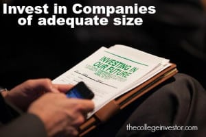 Invest in Companies of Adequate Size Only