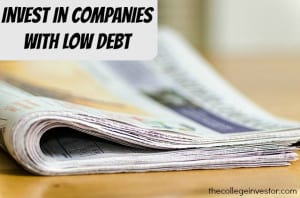 Invest in companies with low debt