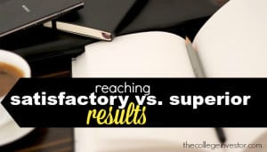 reaching satisfactory vs. superior investing results
