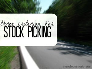 three criterion for stock picking
