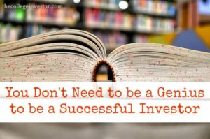 you don't need to be a genius to be a successful investor