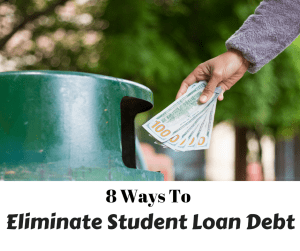 Eliminate Your Student Loan Debt