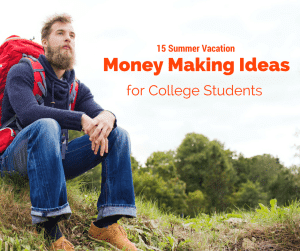 Can't get a summer job? Here are 15 different ways that you can make money in college during summer vacation.