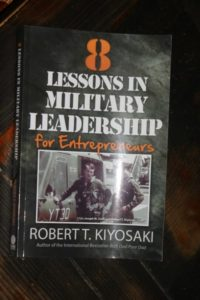 8 Lessons in Military Leadership by Robert Kiyosaki
