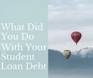 Using Your Student Loan Debt