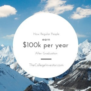 Earn $100k Per Year After Graduation