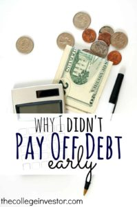 Paying off debt is not always best choice. Here are two smart reasons why I didn't pay off my loans early.