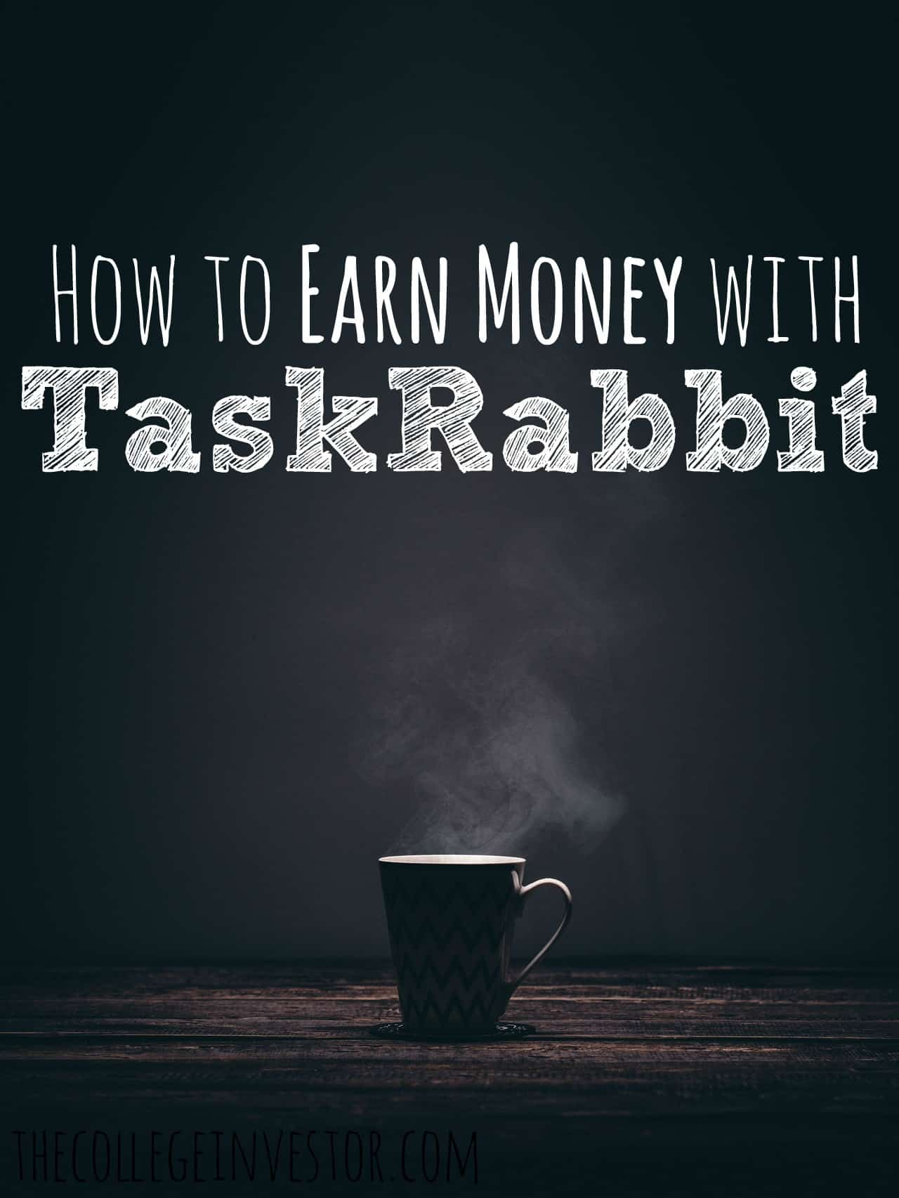 taskrabbit the best jobs for college students the college investor if you re looking for a flexible job that you can do as a student
