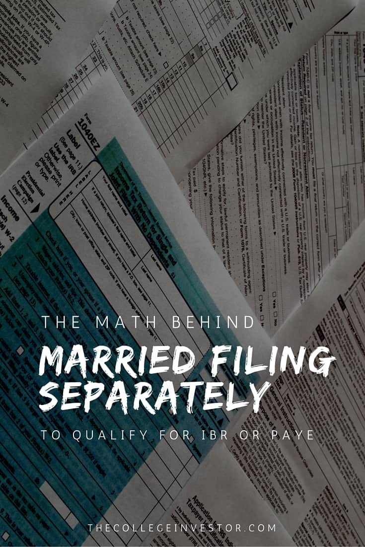 The Math Behind Married Filing Separately For IBR Or PAYE – Income Based Repayment Form