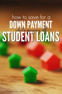 Your student debt doesn't have to demolish your home buying dreams. Here's how to save for a down payment while paying off student loans.