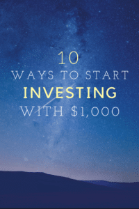 10 Ways To Start Investing With $1,000