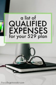 Wondering what are qualified expenses for a 529 plan? Here's exactly what can and can't be covered by your 529 college savings plan.