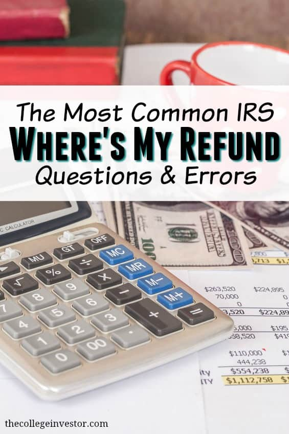 Common Irs Wheres My Refund Questions And Errors