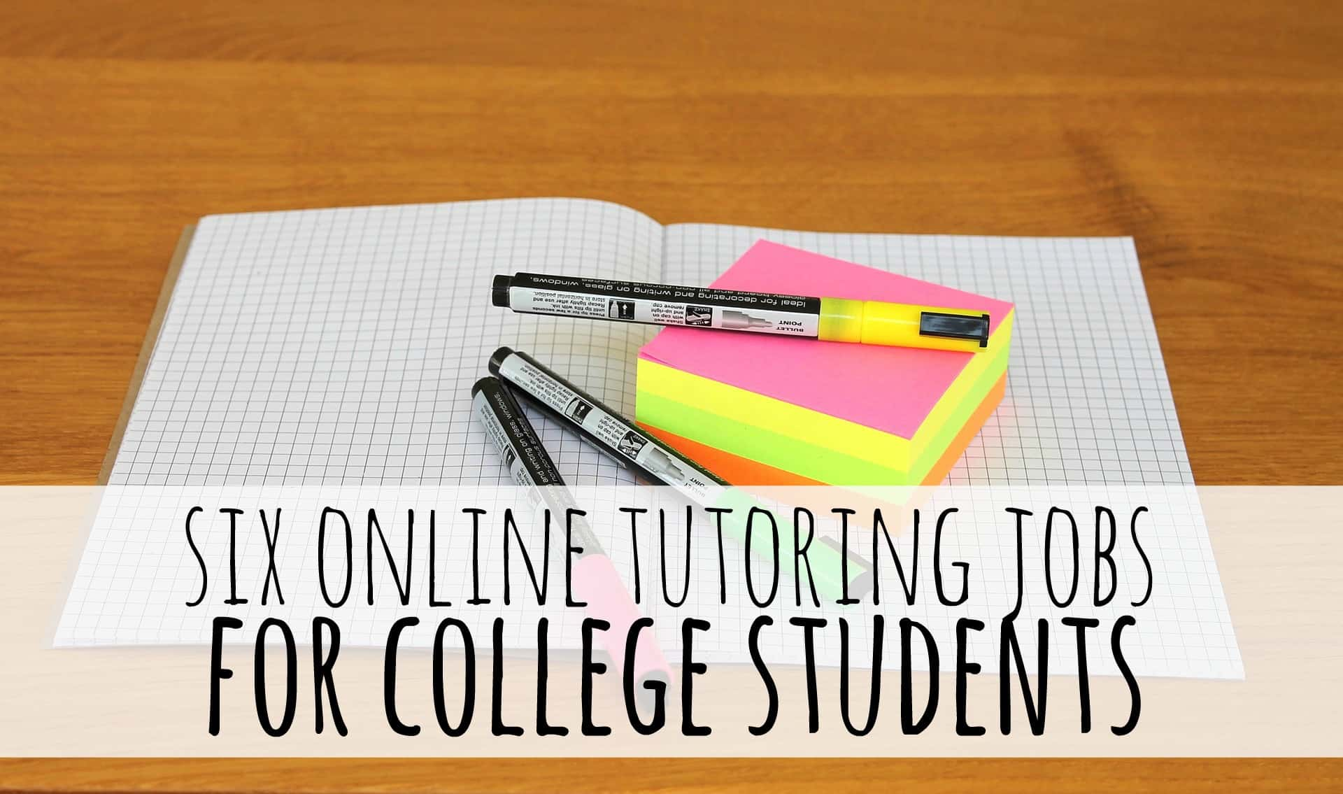 6 online tutoring jobs for college students the college investor