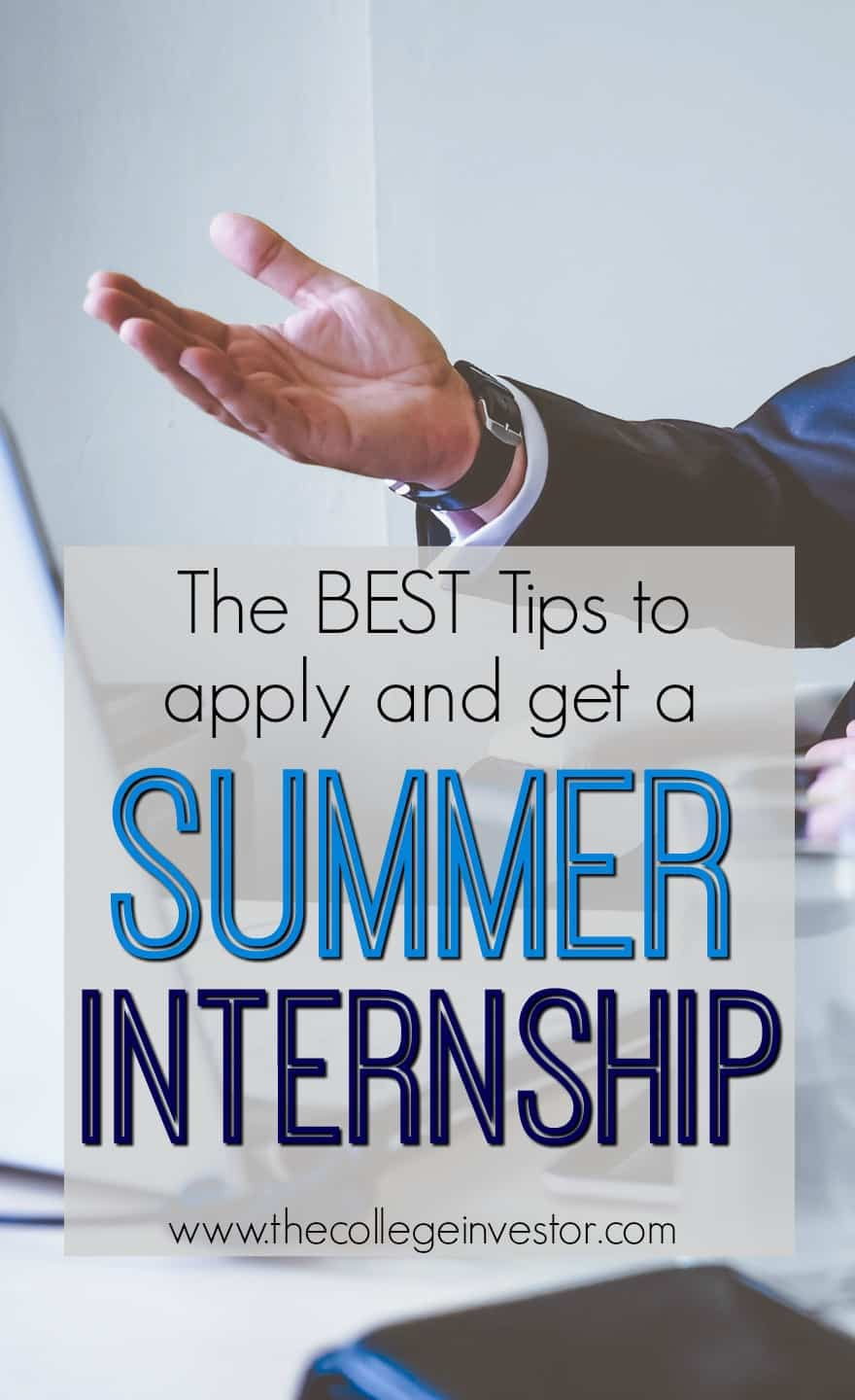 the best tips to apply and get that summer internship the summer is quickly approaching but you still have time left here s how to apply and
