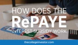 RePAYE Student Loan Interest Subsidy