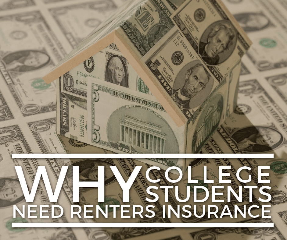 Why College Students Need Renters Insurance