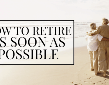 How to Retire As Early As Possible