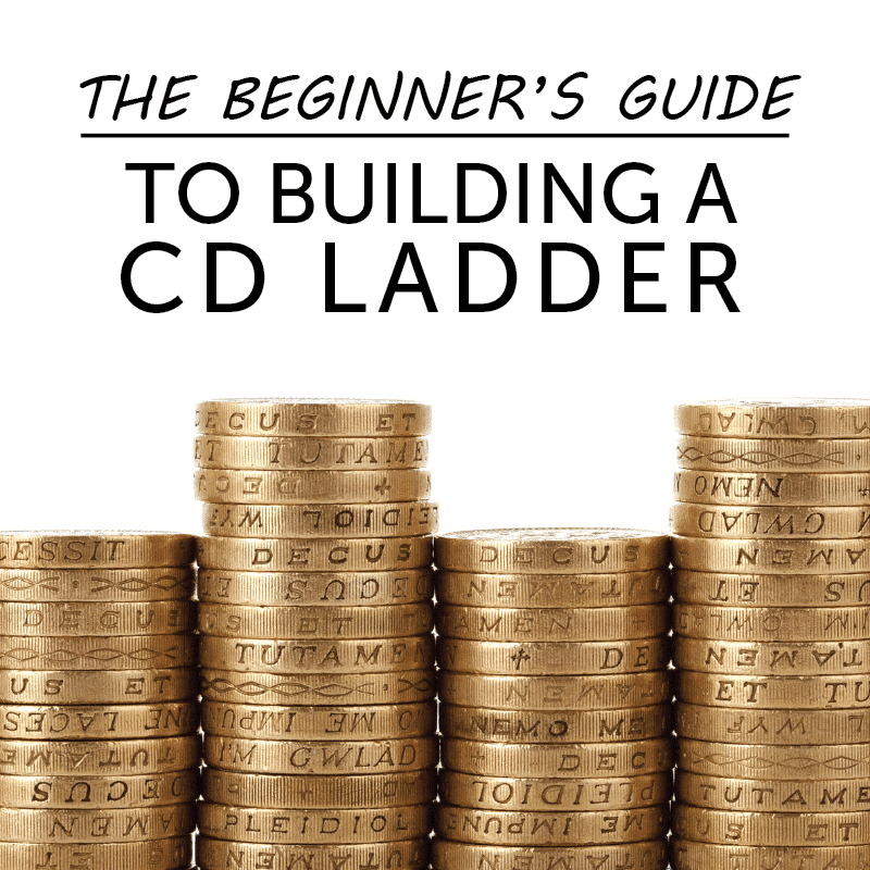 The Beginner S Guide To Building Cd Ladders The College