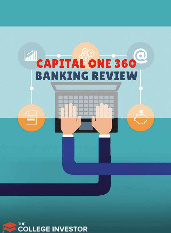 Capital One 360 Banking Review: A Solid Suite of Products